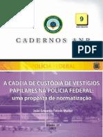 CADEIA DE CUSTÓDIA DE VESTÍGIOS PAPILARES