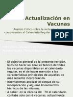 Inmunizaciones - Actualización en Vacunas
