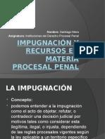 Impugnación y Recursos en Materia Procesal Penal