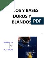 Acidos y Bases Debiles y Duros