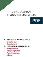 Pengolahan Transportasi Migas