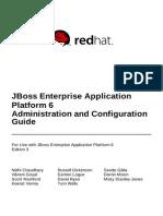 JBoss Enterprise Application Platform Administration and Configuration Guide