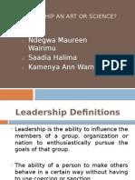 Is Leadership an Art or Science