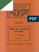 Flore de l'Afrique Du Nord (Maroc, Algérie, Tunisie, Tripolitaine, Cyrénaïque Et Sahara), Vol. 1, R. Maire (1952)