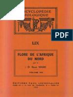 Flore de l'Afrique Du Nord (Maroc, Algérie, Tunisie, Tripolitaine, Cyrénaïque Et Sahara), Vol. 8, R. Maire (1962)