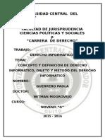 Concepto y Definiciòn de Derecho Informàtico, Objeto y Mètodo Del Derecho Informàtico