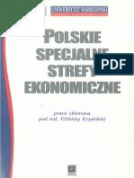 Polskie Specjalne Strefy Ekonomiczne Zamierzenia i Efekty