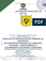 Servicios de Instalacion de Camaras de Seguridad en Diferentes Arterias Del Municipio Potosino Mantenimiento y Equipamiento Seguridad Ciudadana
