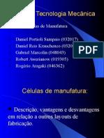 Células de fabricação
