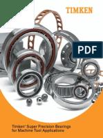 Super Precision Bearings for Machine Tool Applications Catalog