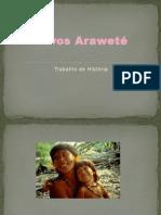 Povos Araweté Érica Pais 6º B