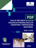 1. Guia de Implementacion de Vigilancia Epidemiologica en desastres y emergencias sanitarias. nivel Local