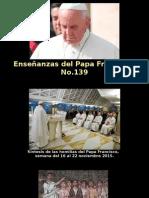 Enseñanzas del Papa Francisco - N° 139