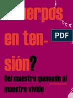 Cuerpos en Tension Del Maestro Quemado Al Maestro Vivido-Revista Pensamiento, Palabra y Arte