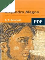 A. B. BOSWORTH - Alejandro Magno