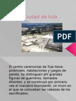 Ciudad de Tula