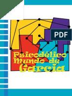 """""""O PSICODÉLICO MUNDO DE GARCIA"""" • Animação"""