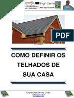 Como Definir Os Telhados de Sua Casa