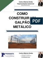 Como Construir Um Galpão Metálico