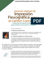 II Fascículo Manual de Impresión Flexográfica Sobre El Cartón Corrugado
