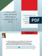 Vademecun (como crear una receta) y PLM (
