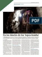 en los túneles de los topo bomba
