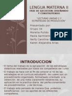 Diseñando y Construyendo- Estrategias de produccion Power Point