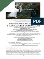 Defensores Angelicales y Abusadores Demoniacos