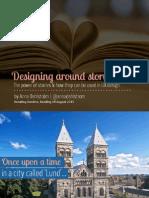 Breaking borders - designing around storytelling