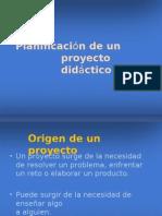 Planificacion de Un Proyecto Didactico