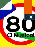 80 - o Musical 2012