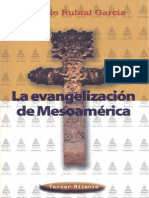 Antonio Rubial García - La Evangelización de Mesoamérica