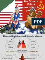 Da Guerra Fria à Coexistência Pacífica