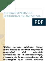 Normas Minimas de Seguridad en Anestesia