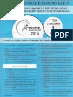 ENEM 2014 - Primeiro Dia