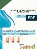 A Short Cut for Designing Evaporators