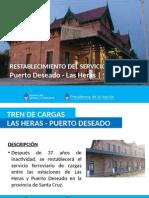 Rehabilitación Ramal de Cargas Las Heras - Puerto Deseado