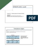 Thermofluids - Level5 - Lecture9 - Fluids InternalExternalFlows