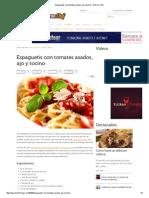 - El Gran ChReceta de Espaguetis con tomates asados, ajo y tocino
