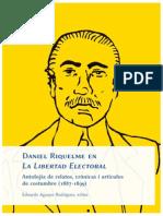 Daniel Riquelme en La Libertad Electoral. Antolojía de relatos, crónicas i artículos de costumbre (1887-1899)