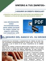 Zapatero a Tus Zapatos Banco vs _gerencia de Riesgos