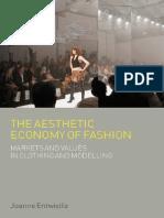 The Aesthetic Economy of Fashion (Dress, - Entwistle, Joanne