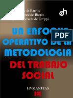 1982 Nidia Aylwin de Barros (Otros) - Un Enfoque Operativo de La Metodología Del Trabajo Social (1)