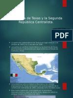 La Guerra de Texas y La Segunda República