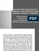 Decision Tree Induction for Financial Fraud Detection Using Ensemble Learning Techniques