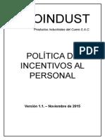 Política de Incentivos Producción