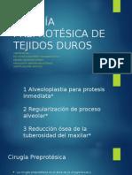 Cirugía Preprotésica de Tejidos Duros