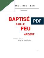 Baptisé Par Le Feu Ardent Livre 1