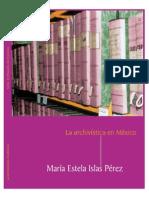 La Archivistica en Mexico