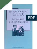 Mario Vargas Llosa - La Zia Julia